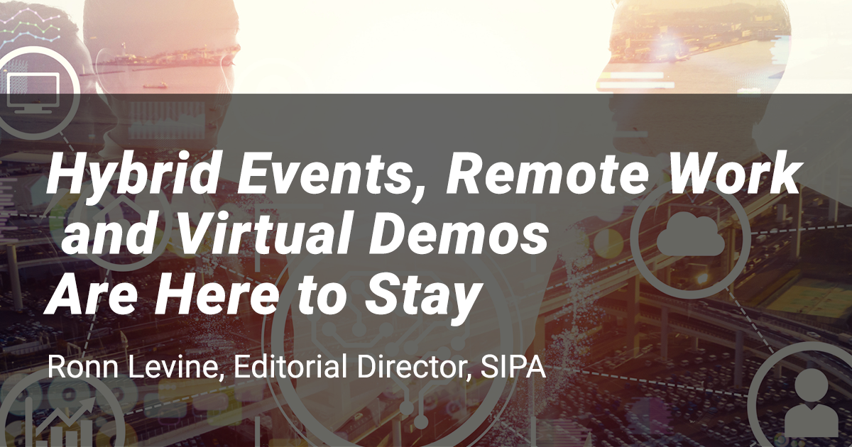 Hybrid Events and Remote Work Here to Stay